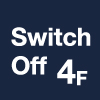 switch off 4F